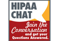 Attend this month's HIPAA Chat